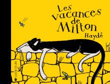 Les vacances de Milton