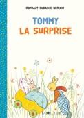 Tommy – La surprise