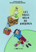 Les Trois vœux de Barbara