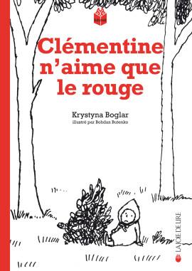 Clémentine n'aime que le rouge