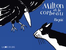 Milton et le corbeau