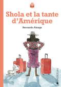 Shola et la tante d'Amérique