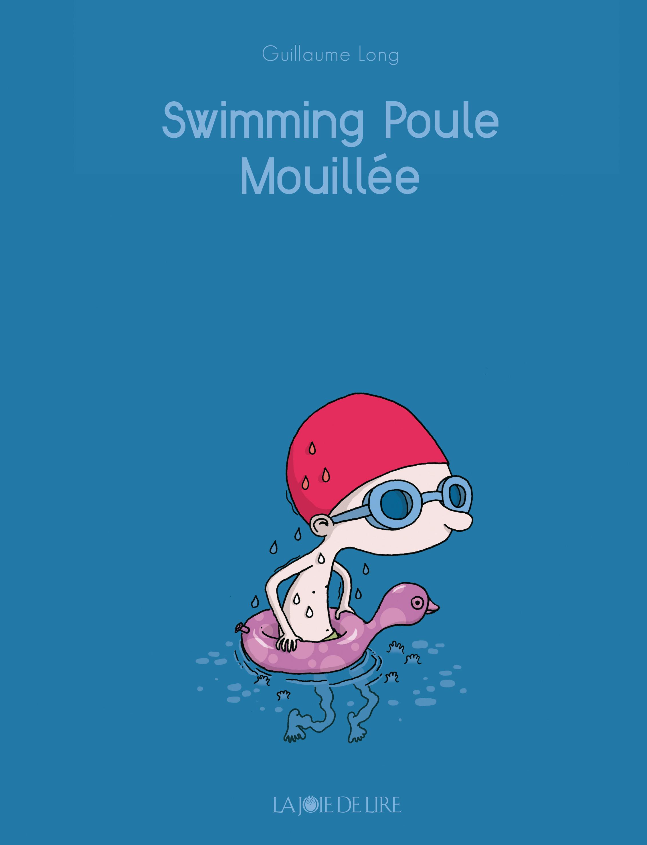Swimming Poule Mouillee La Joie De Lire