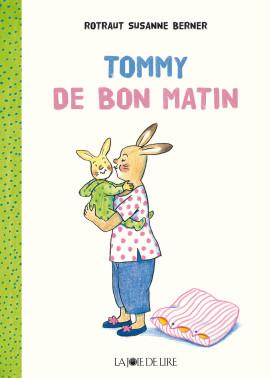 Tommy – De bon matin