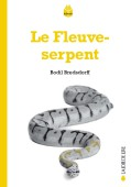 Le Fleuve-serpent