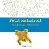Petit Maladroit
