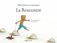 Petit Ours et Léontine : La Rencontre