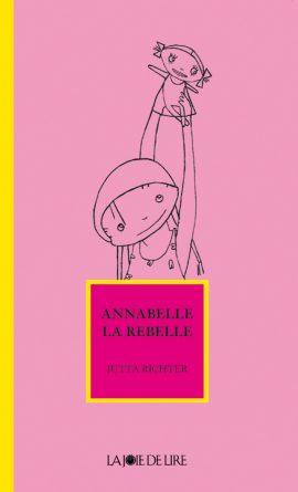 Annabelle la rebelle