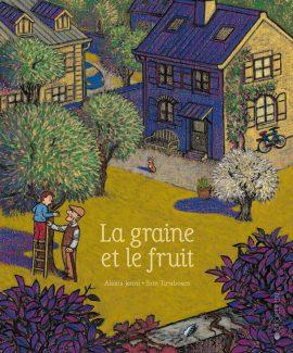 La graine et le fruit