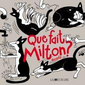 Que fait Milton ?