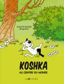Koshka au centre du monde