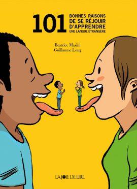 101 bonnes raisons de se réjouir d'apprendre une langue étrangère