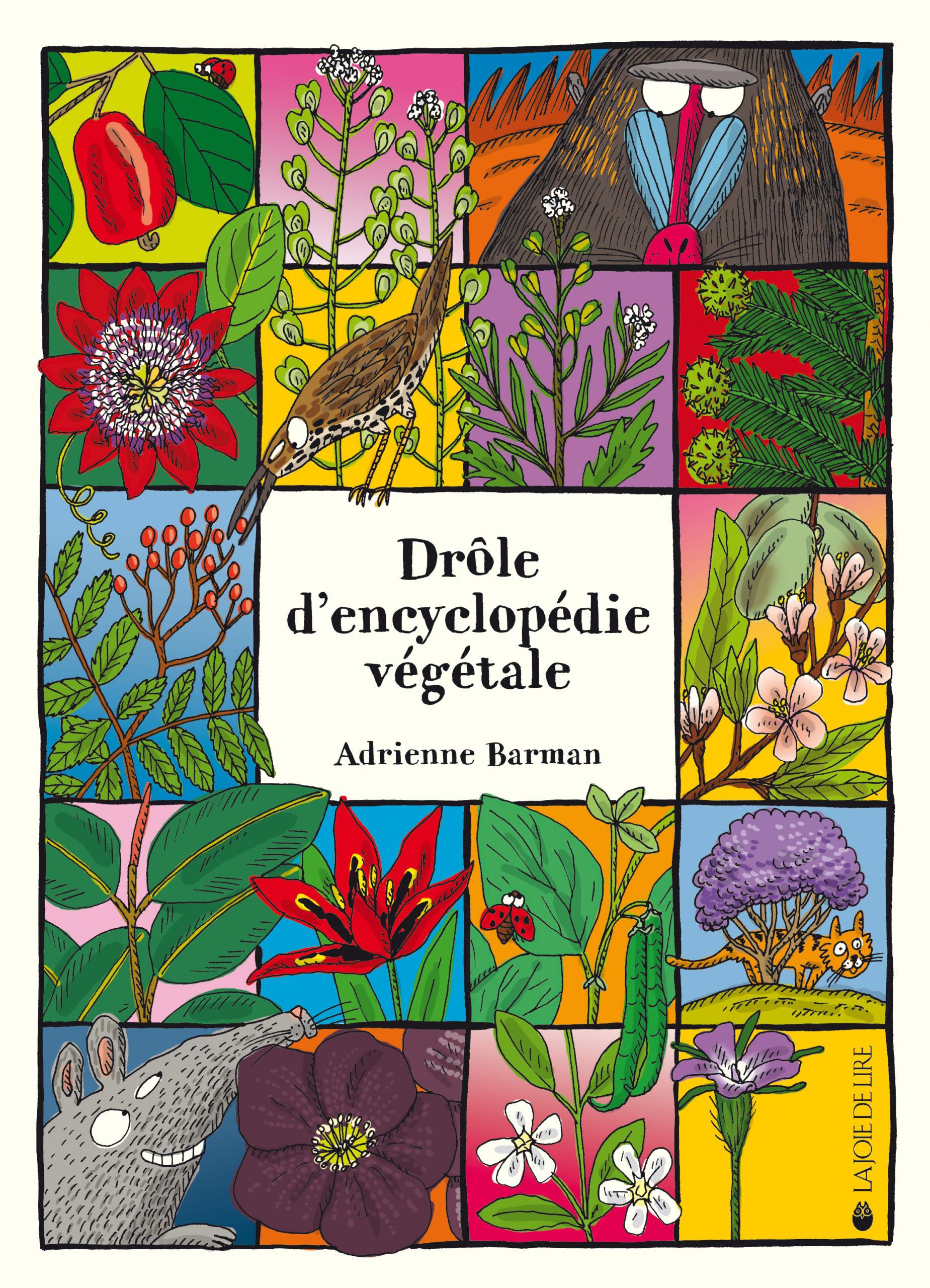 Drole D Encyclopedie Vegetale La Joie De Lire