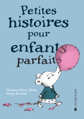 Petites histoires pour enfants parfaits