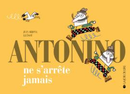 Antonino ne s'arrête jamais