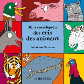 Mini encyclopédie des cris des animaux