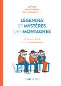 Légendes et Mystères des montagnes