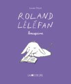 Roland Léléfan bouquine
