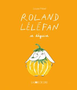 Roland Léléfan se déguise
