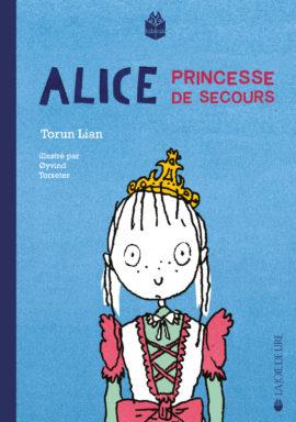 Alice, princesse de secours