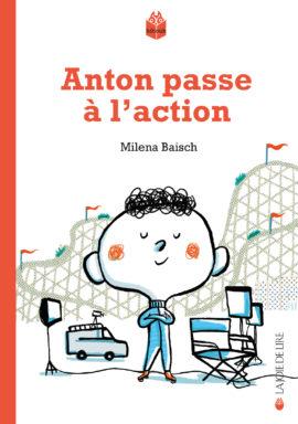 Anton passe à l'action