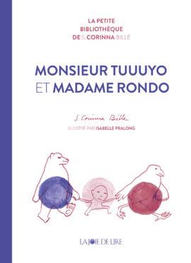 Monsieur Tuuuyo et Madame Rondo